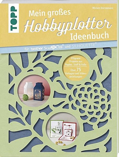 Jasando.ch - Mein grosses Hobbyplotter-Ideenbuch für Brother ScanNCut und Silhouette