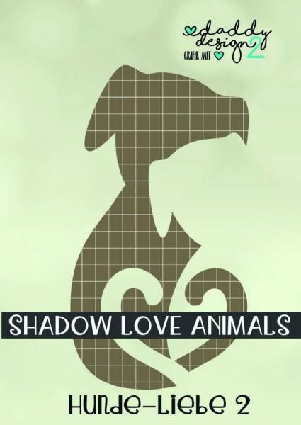 Jasando.ch - Plotterdatei HUNDE-LIEBE 2 - SHADOW-LOVE-ANIMALS