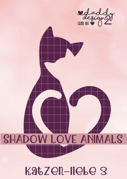 Jasando.ch - Plotterdatei KATZEN-LIEBE 3 - SHADOW-LOVE-ANIMALS