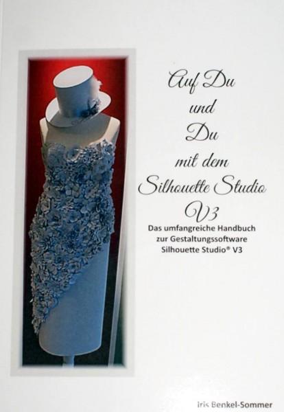"""Plotterbuch """"Auf Du und Du mit dem Silhouette Studio V3"""""""