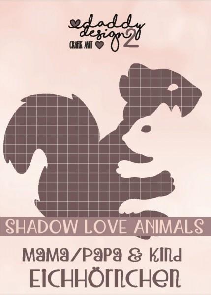 Jasando.ch - Plotterdatei EICHHÖRNCHEN SHADOW LOVE ANIMALS MAMA PAPA