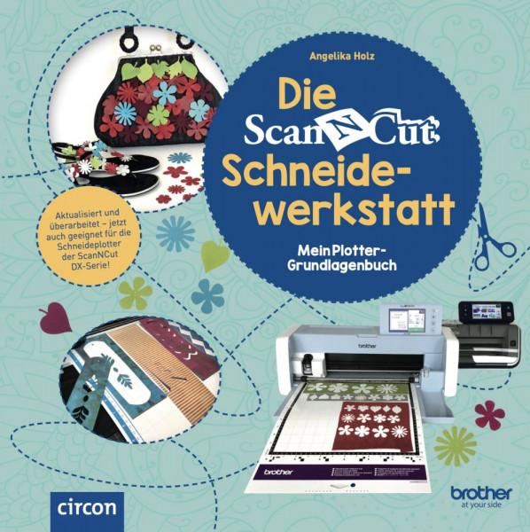 Jasando.ch - ScanNCut Schneidewerkstatt - mein Plotter Grundlagenbuch für Brother Schneideplotter